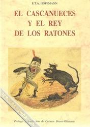 Cascanueces y el rey de los ratones / El cascanueces y el